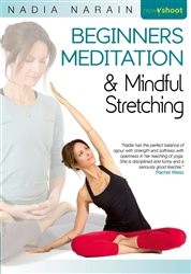 beginners meditation and mindful stretching  nadia narain